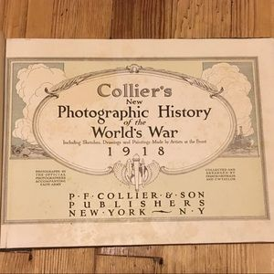Collier Other - Collier's 1918 New Photographic History Worlds War